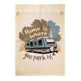 Home Is Where You Park It Campsite Flag