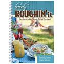 Barely Roughin It Cookbook