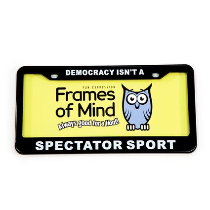 License Plate - Democracy isn't a Spectator Sport