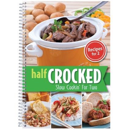 Half Crocked Cookbook