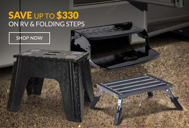 Save up to $330 on RV & Folding Steps